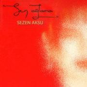 دانلود آهنگ سن آغلاما Sen Aglama از سزن آکسو (Sezen Aksu) + ترجمه