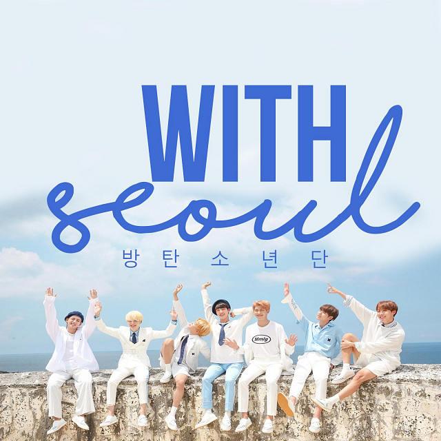 BTS With Seoul Pic دانلود آهنگ With Seoul از بی تی اس (BTS) | با ترجمه و متن فارسی