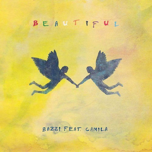 Bazzi Beautiful Ft Camila Cabello دانلود آهنگ Beautiful از Bazzi و کامیلا کابیو (Camila Cabello)