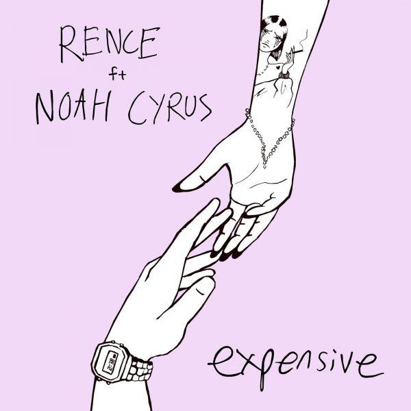 دانلود آهنگ Expensive از Rence و Noah Cyrus با کیفیت اصلی و متن