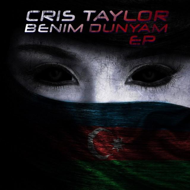Cris Taylor Dunya Pic دانلود آهنگ دنیا Dunya از کریس تیلور (Cris Taylor) با متن
