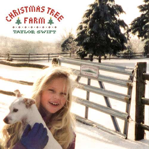 Taylor Swift Christmas Tree Farm دانلود آهنگ Christmas Tree Farm از تیلور سویفت (Taylor Swift) با متن