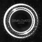 دانلود آهنگ Anyone از دمی لواتو (Demi Lovato) با کیفیت اصلی و متن
