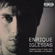 دانلود آهنگ Tonight از انریکه (Enrique Iglesias) با ترجمه متن