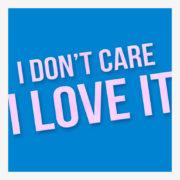 دانلود آهنگ I Love It از چارلی ایکس سی ایکس و Icons Pop با متن