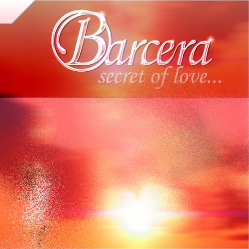 Secret Of Love Pic 7766 دانلود آهنگ Secret Of Love از Barcera با کیفیت اصلی