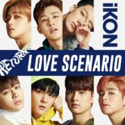 دانلود آهنگ Love Scenario از آیکون (iKON) با ترجمه و متن