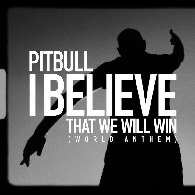 Pitbull Picture 665555 دانلود آهنگ I Believe That We Will Win از پیت بول Pitbull با متن