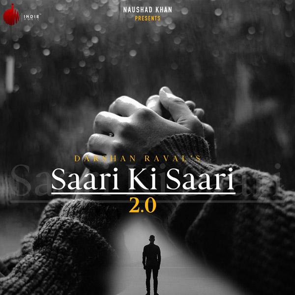 Darshan Raval & Asees Kaur - Saari Ki Saari 2.0