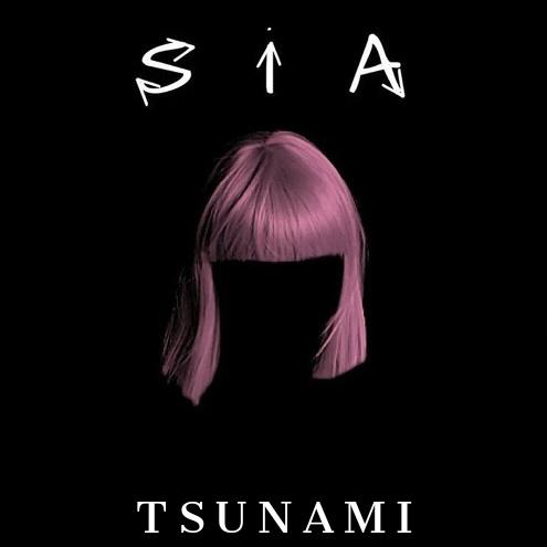 Sia - Tsunami