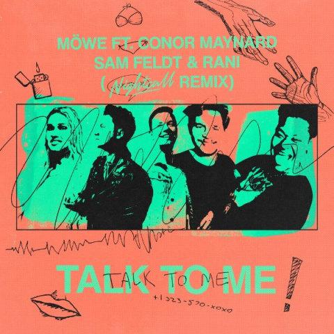 Talk To Me feat. Conor Maynard Sam Feldt RANI Nightcall Remix7777 دانلود آهنگ Talk To Me[Nightcall Remix] از MÖWE feat Conor Maynard, Sam Feldt & RANI با کیفیت اصلی و متن