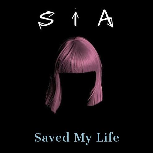 Sia Saved My Life Cover 76655 1 دانلود آهنگ Saved My Life از سيا (Sia) با کیفیت اورجينال (صوتی MP3)