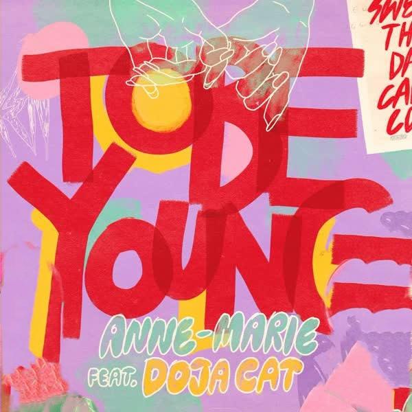 Anne Marie Ft. Doja Cat Pic دانلود آهنگ To Be Young از دوجا کت و آن ماری (Anne Marie & Doja Cat)