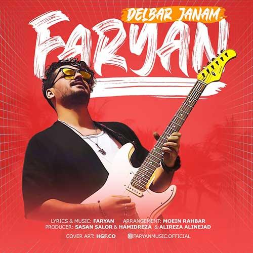 Faryan Delbar Janam 1 دانلود آهنگ دلبر جانم از فریان با کیفیت اصلی و متن