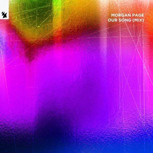 MORGAN PAGE Our Song Mixed min دانلود آهنگ Our Song (Mixed) از MORGAN PAGE با کیفیت اصلی و متن