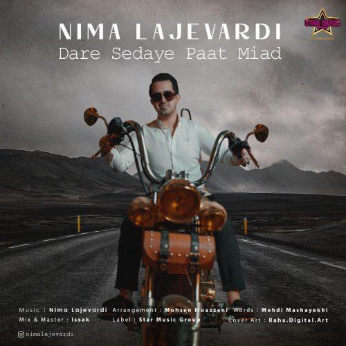 Nima Lajevardi Dare Sedaye Paat Miad 500x500 دانلود آهنگ داره صدای پات میاد از نیما لاجوردی با کیفیت اصلی و متن
