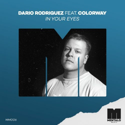 Dario Rodriguez feat. Colorway In Your Eyes 500x500