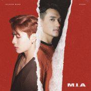 دانلود آهنگ M.I.A از Afgan ft. Jackson Wang با کیفیت اصلی و متن