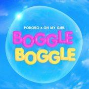 دانلود آهنگ Boggle Boggle از Oh My Girl با کیفیت اصلی و متن