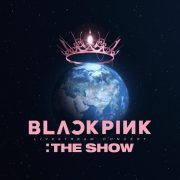 آلبوم جدید گروه بلک پینک BLACKPINK 2021 THE SHOW LIVE