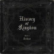 آلبوم زیبای History Of Kingdom : PartⅠ. Arthur از Kingdom با کیفیت اصلی