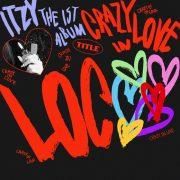 آهنگ جدید LOCO از گروه ایتزی (ITZY) با کیفیت اصلی و متن