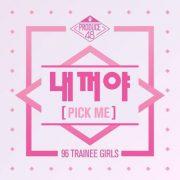 آهنگ کره ای PICK ME از PRODUCE 48 با کیفیت اصلی و متن