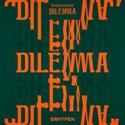 آلبوم جدید DIMENSION : DILEMMA از گروه انهایپن [ENHYPEN]
