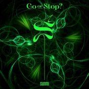 آهنگ جدید Go or Stop? از سونمی (SUNMI) با کیفیت اصلی و متن